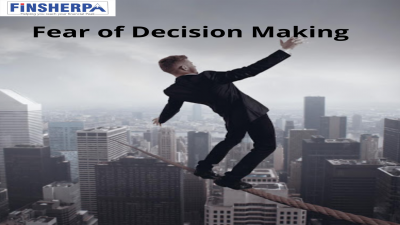 Fear of Decision Making