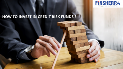HOW TO INVEST IN CREDIT RISK FUNDS ?