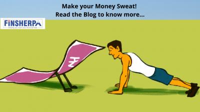 Make your Money Sweat!