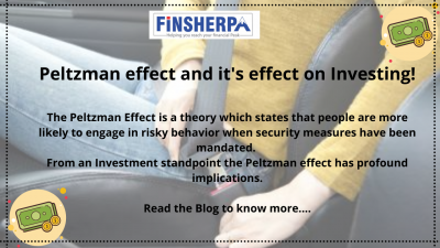 Peltzman effect and it's effect on Investing
