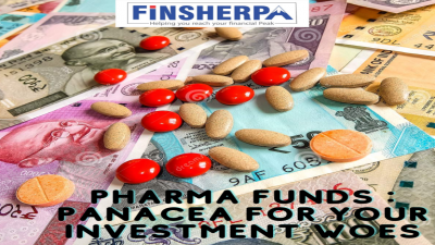 Pharma Funds : Panacea for your investment woes