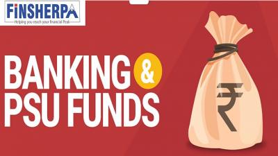 Recency Bias aiding Banking & PSU Funds