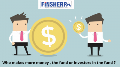 Who makes more money , the fund or investors in the fund ?